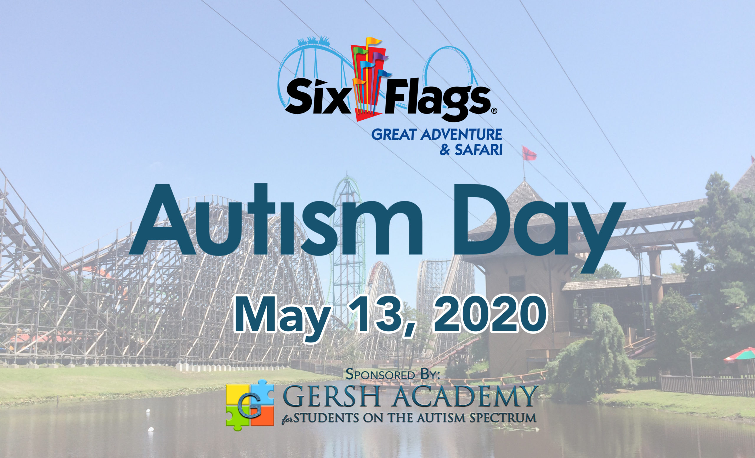 May 13, 2020 – Autism Day at Six Flags Great Adventure